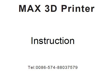 New Instruction for Createbot Max 3D printer