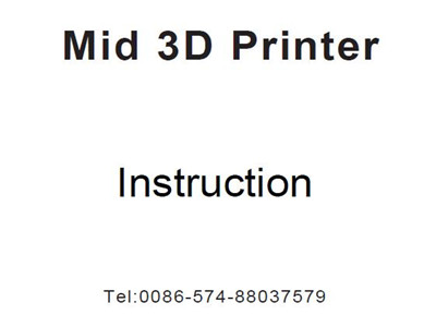 New Instruction for Createbot Mid 3D printer