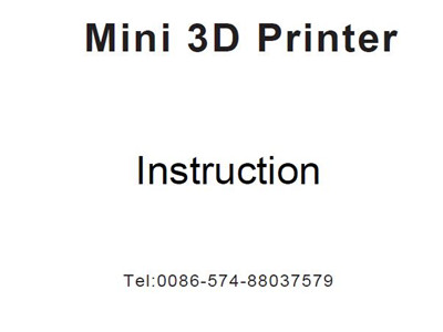 New Instruction for Createbot Mini 3D printer