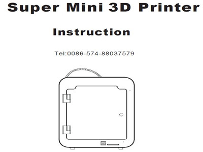 New Instruction for Createbot Super Mini 3D printer